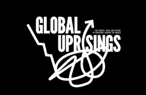 Global Uprisings Conference:  Full Program